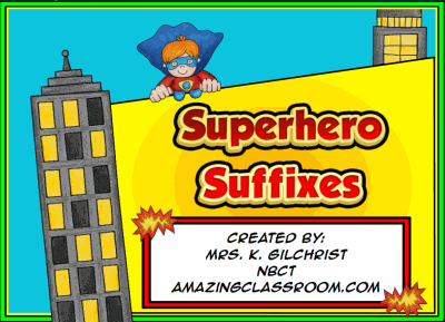 Superhero Suffixes Notebook Lesson