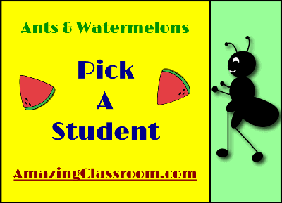 Student Picker - Watermelons & Ants
